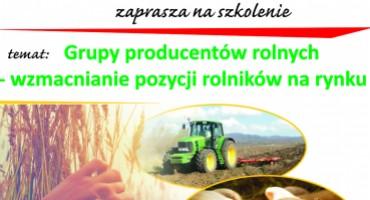 Grupy producentów rolnych - wzmacnianie pozycji rolników na rynku